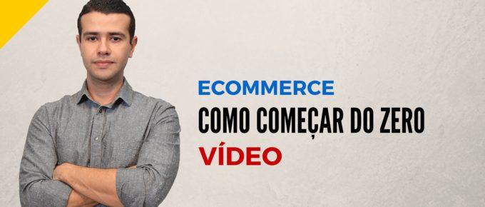 Como Começar seu E-commerce DO ZERO [De Verdade]