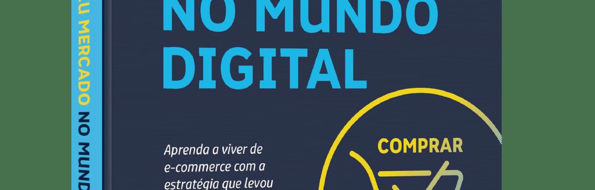 Crie seu Mercado no Mundo Digital