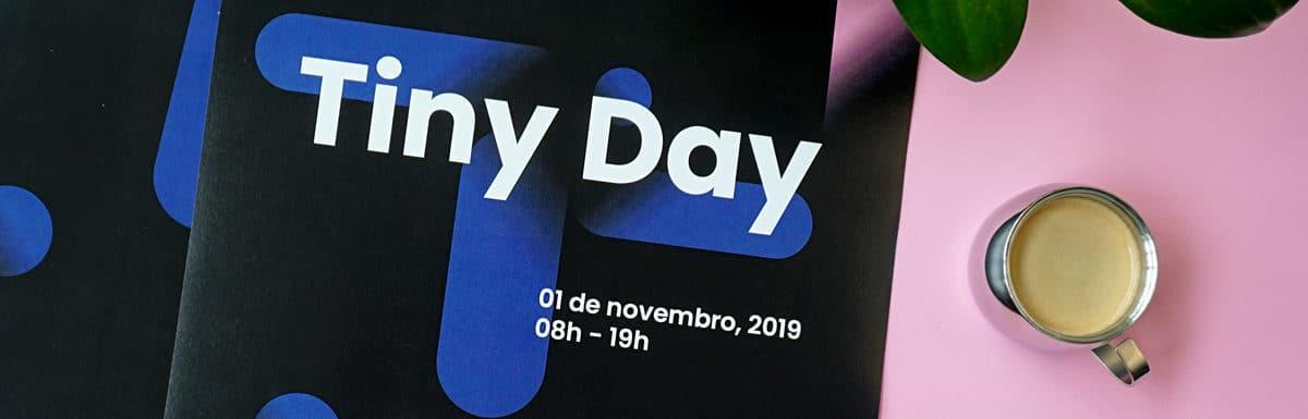 Tiny Day: o que esperar do festival