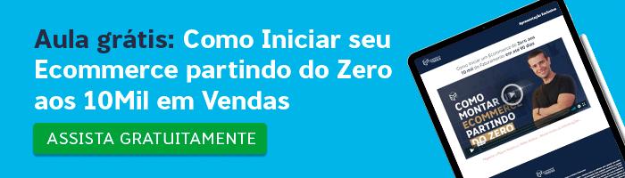 Banners_-_Aula_grátis__Como_Iniciar_seu_Ecommerce_partindo_do_Zero_aos_10Mil_em_Vendas_no_Ecommerce
