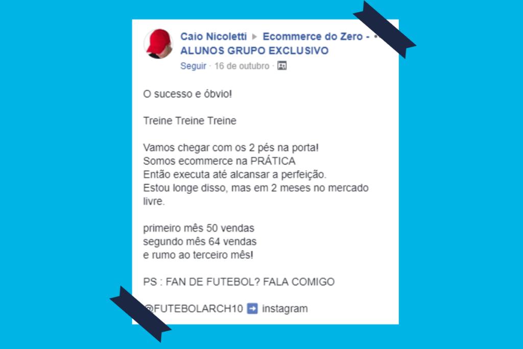 Depoimento do Aluno Caio Nicoletti sobre ter feito mais de 100 venda em 2 meses com o Ecommerce.