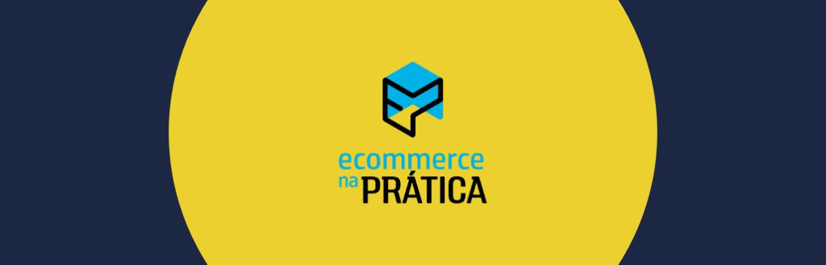Ecommerce na Prática ajuda pessoas a vender online e alcançar resultados incríveis